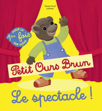 Le spectacle Petit Ours Brun