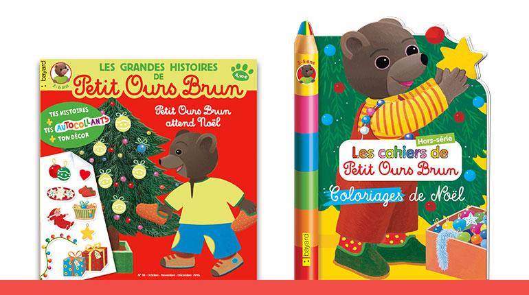Les Grandes Histoires de Petit Ours Brun n°18 : « Petit Ours Brun attend Noël » - Le hors-série Les cahiers de Petit Ours Brun n°13 : « Coloriages de Noël »