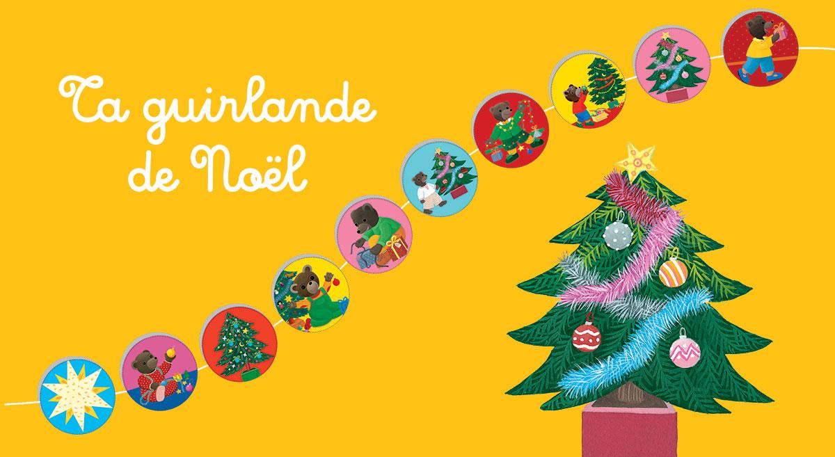Bricolage : La guirlande de Noël Petit Ours Brun
