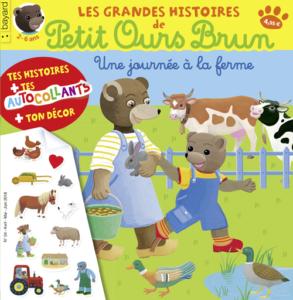 Magazine avec autocollant Les Grandes Histoires de Petit Ours Brun n°24 : Une journée à la ferme