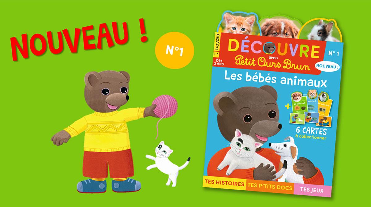 Découvre avec Petit Ours Brun : les bébés animaux